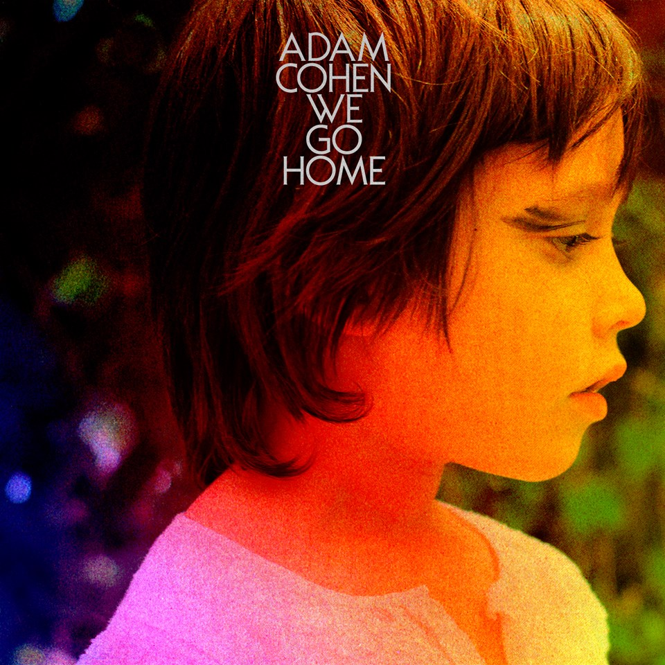 adam_cohen-we_go_home