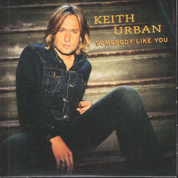 keith urban-somebody like you