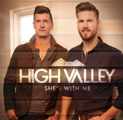 high valley-she's with me